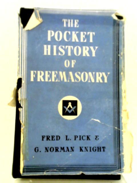 The Pocket History of Freemasonry By Fred Lomax Pick