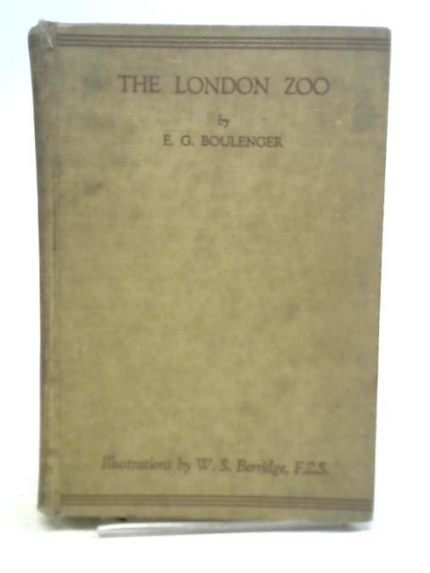The London Zoo By E. G. Boulenger
