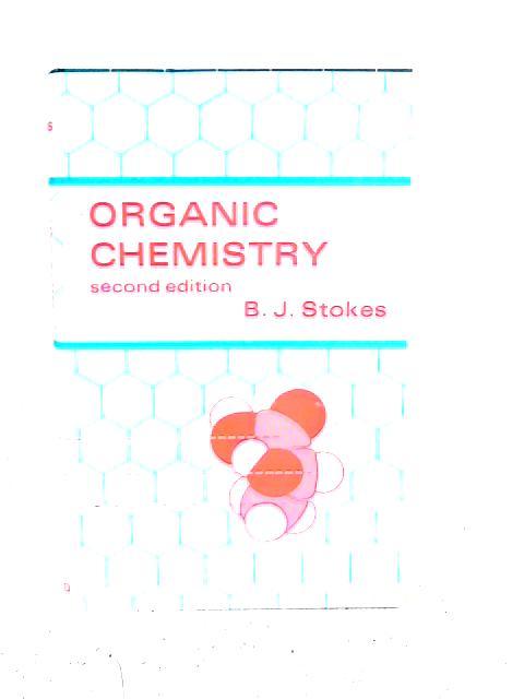 Organic Chemistry By B.J. Stokes