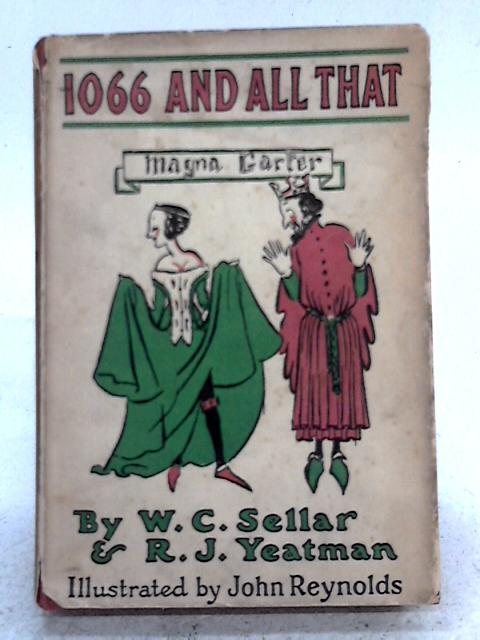 1066 And All That By Walter Carruthers Sellars Robert Julian Yeatman