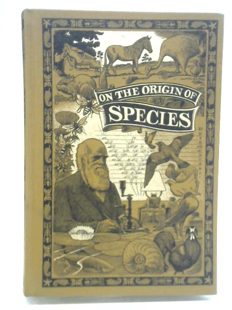 On The Origin of The Species By Charles Darwin