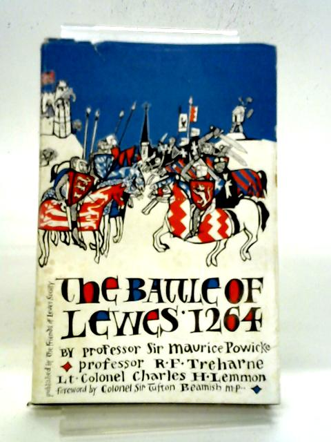 The Battle of Lewes 1264. Its Place in English History. Essays. By M Powicke Et Al.