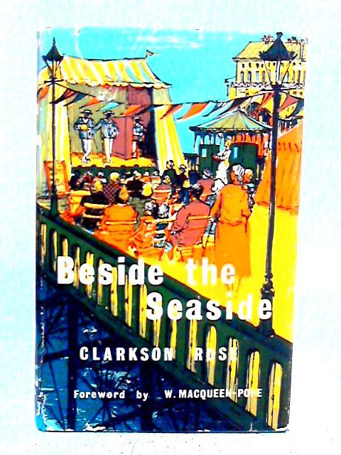 Beside the Seaside By Clarkson Rose