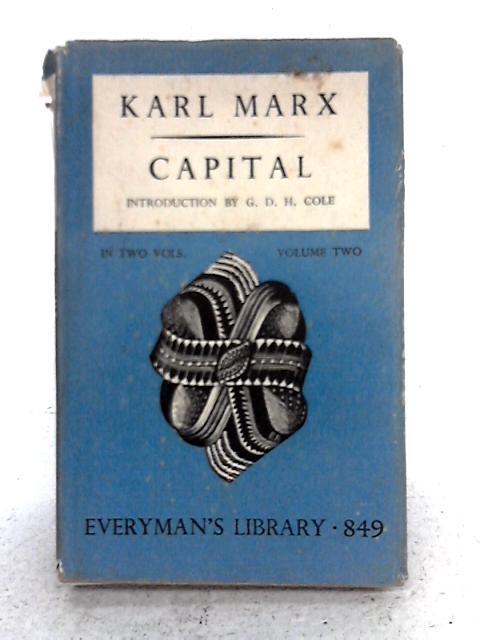 Capital: Pt. 2 By Karl Marx