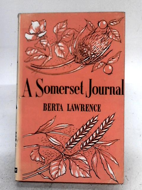 A Somerset Journal By Berta Lawrence