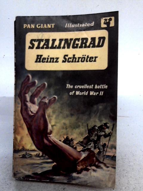 Stalingrad. By Heinz Schroter