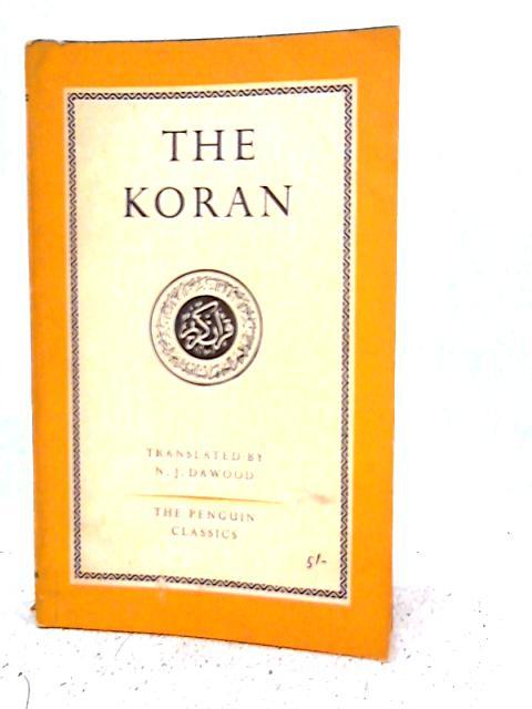 The Koran By N.J. Dawood