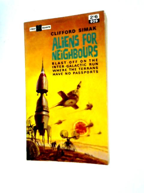 Aliens for Neighbours By Clifford Simak