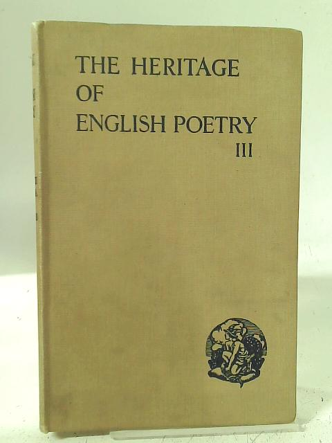 The Heritage of English Poetry III By Wentworth Hill & H. G. Wood