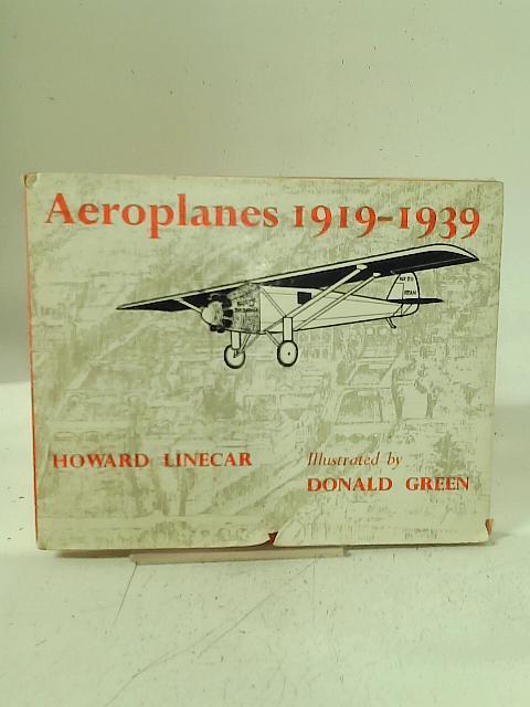 Aeroplanes 1919-1939 By Howard Linecar