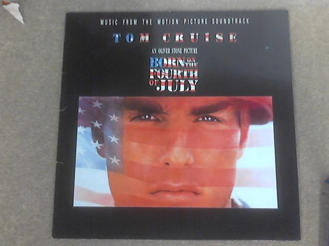 Born On The Fourth Of July (Music From The Motion Picture Soundtrack) by Various