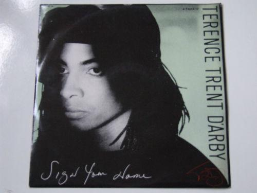 Sign Your Name by Terence Trent D'Arby