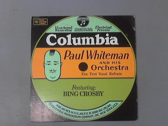Paul Whiteman And His Orchestra Featuring Bing Crosby by Paul Whiteman And His Orchestra