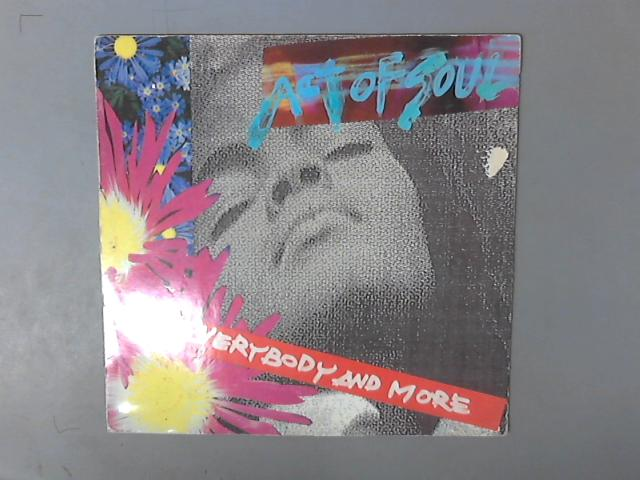 Everybody And More by Act Of Soul