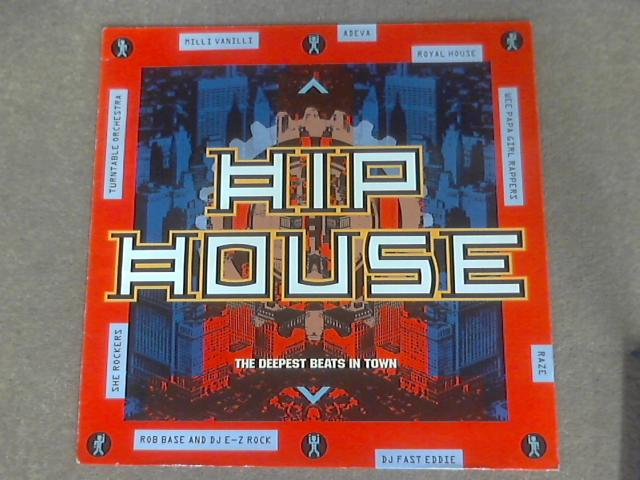 Hip House - The Deepest Beats In Town by Various