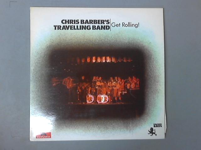 Get Rolling! 2LP by Chris Barber's Travelling Band