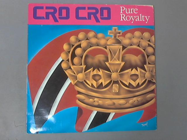 Pure Royalty by Cro Cro