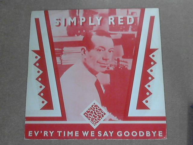 Ev'ry Time We Say Goodbye by Simply Red