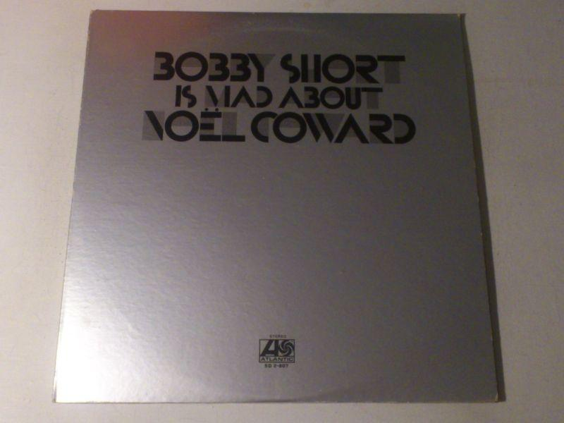 Bobby Short Is Mad About Noël Coward by Bobby Short