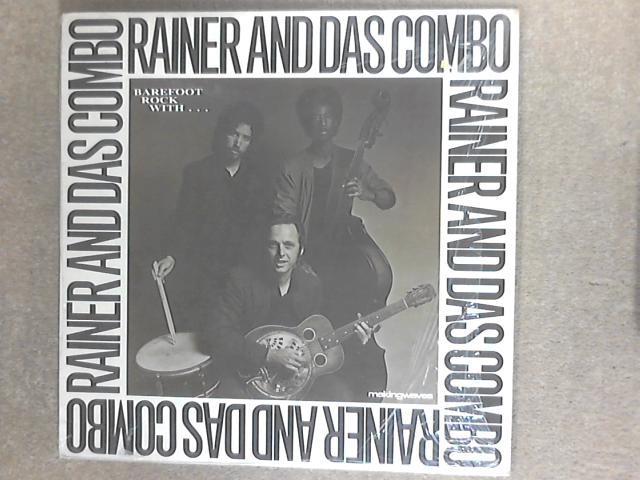 Barefoot Rock With Rainer And Das Combo 1st by Rainer & Das Combo