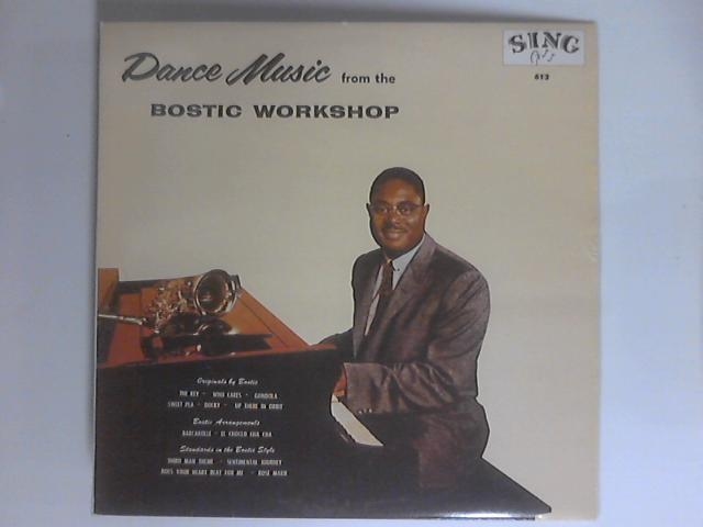 Dance Music From The Bostic Workshop LP 613 by Earl Bostic