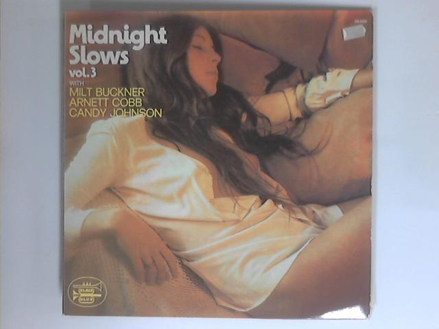 Midnight Slows Vol 3 LP By Buckner / Cobb / Johnson
