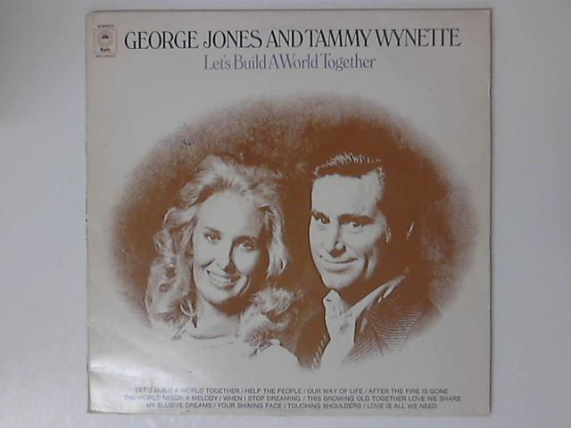 Let's Build A World Together LP by George Jones & Tammy Wynette