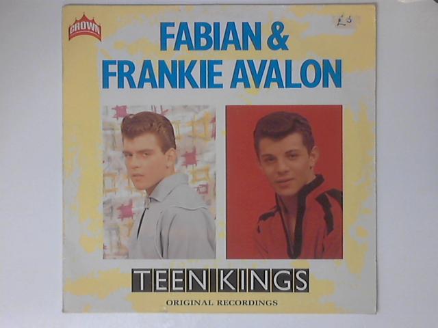 Teen Kings Comp By Fabian & Frank Avalon