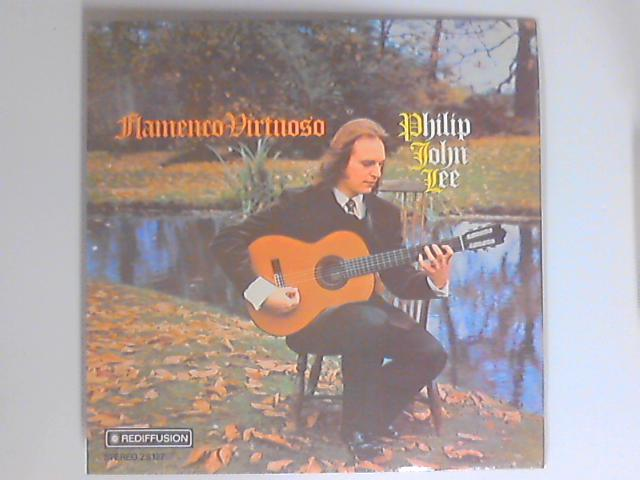 Flamenco Virtuoso LP by Philip John Lee