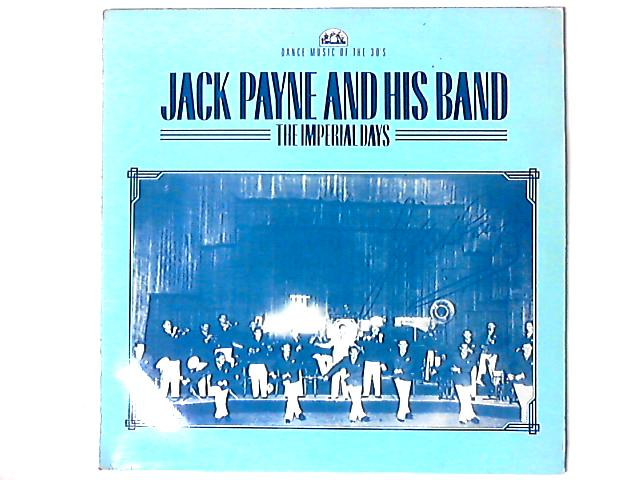 The Imperial Days LP By Jack Payne And His Band
