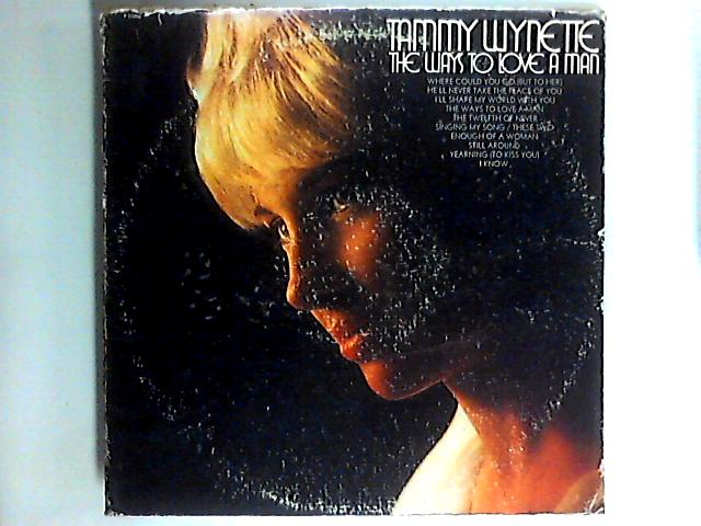 The Ways To Love A Man LP by Tammy Wynette