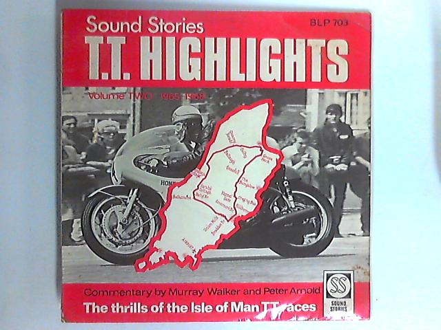 Sound Stories - T.T. Highlights - Volume Two: 1965-1968 LP by Murray Walker & Peter Arnold