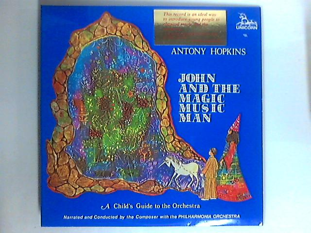 John And The Magic Music Man / A Child's Guide To The Orchestra LP by Antony Hopkins