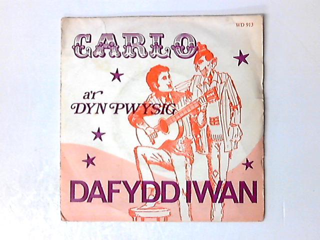Carlo / Y Dyn Pwysig 7in by Dafydd Iwan