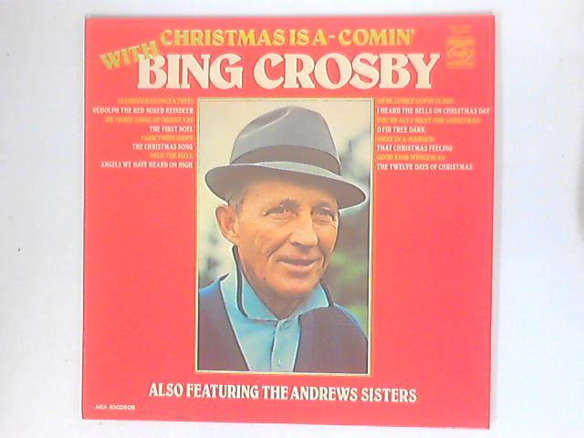 Christmas Is A-Comin' With Bing Crosby by Bing Crosby