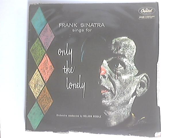Frank Sinatra Sings For Only The Lonely by Frank Sinatra