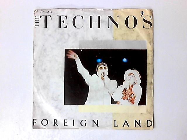 Foreign Land 7in by The Technos