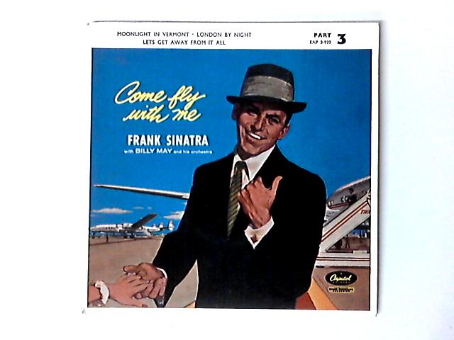 Come Fly With Me - Part 3 7in EP by Frank Sinatra
