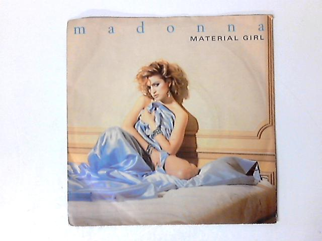 Material Girl 7in by Madonna