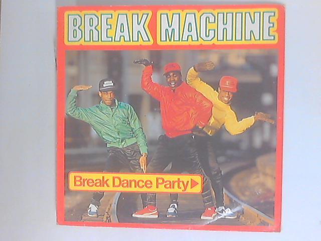 Break Dance Party by Break Machine