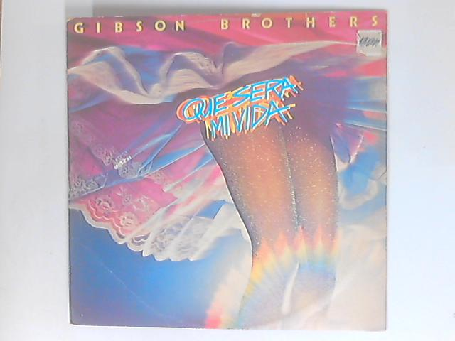 Que Sera Mi Vida by Gibson Brothers