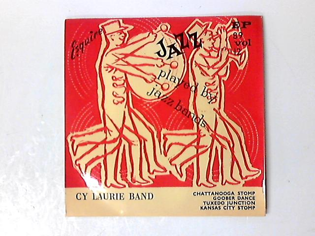 Jazz Played By Jazz Bands Vol. 12 7in EP by Cy Laurie And His Band