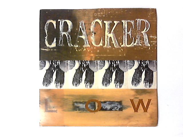 Low 7in by Cracker