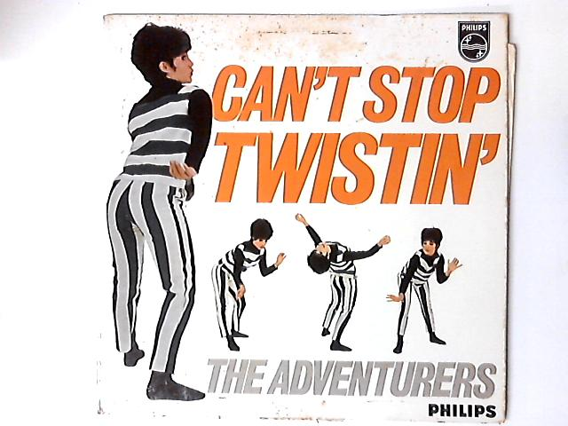 Can't Stop Twistin' LP by The Adventurers