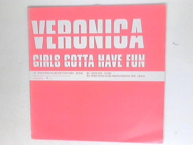 Girls Gotta Have Fun by Veronica Mehta