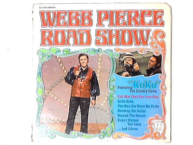 Road Show LP by Webb Pierce