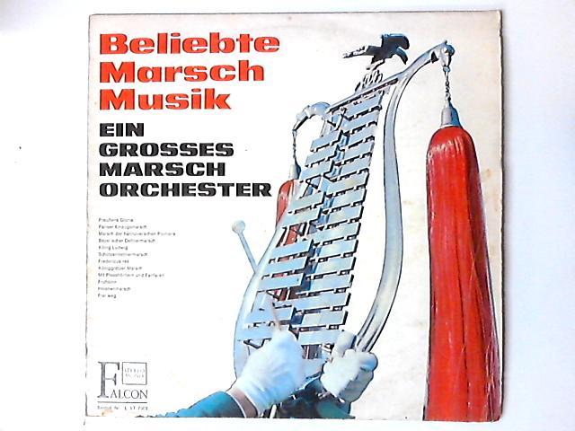 Beliebte Marschmusik LP by Ein Grosses Marschorchester