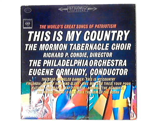 The World's Great Songs Of Patriotism And Brotherhood - This Is My Country LP by Mormon Tabernacle Choir