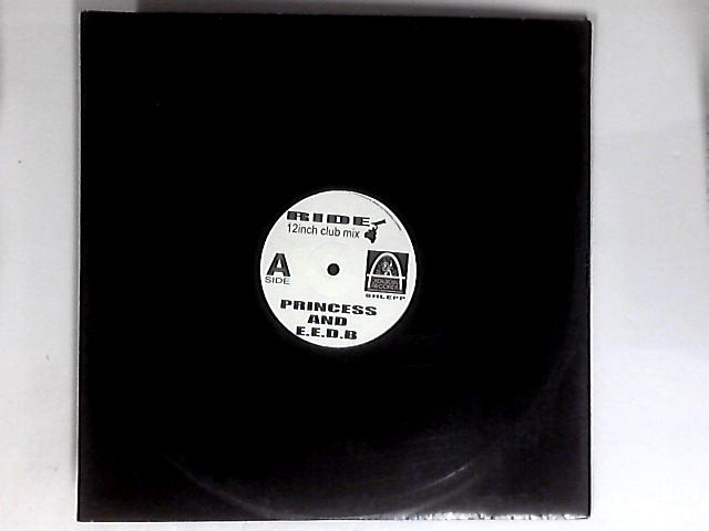 Ride (12inch Club Mix) 12in by Princess