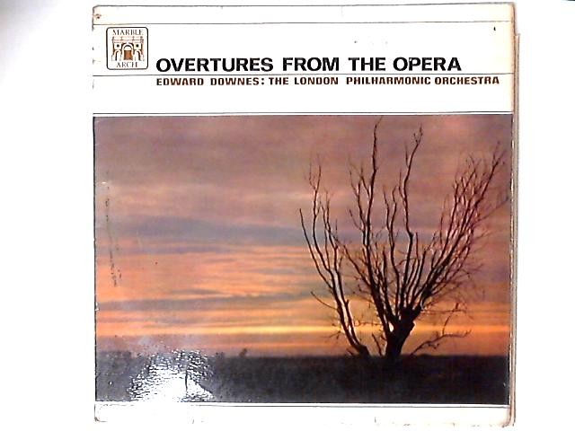 Overtures From The Opera LP By Edward Downes